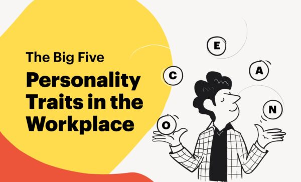The Big Five Personality Traits in the Workplace