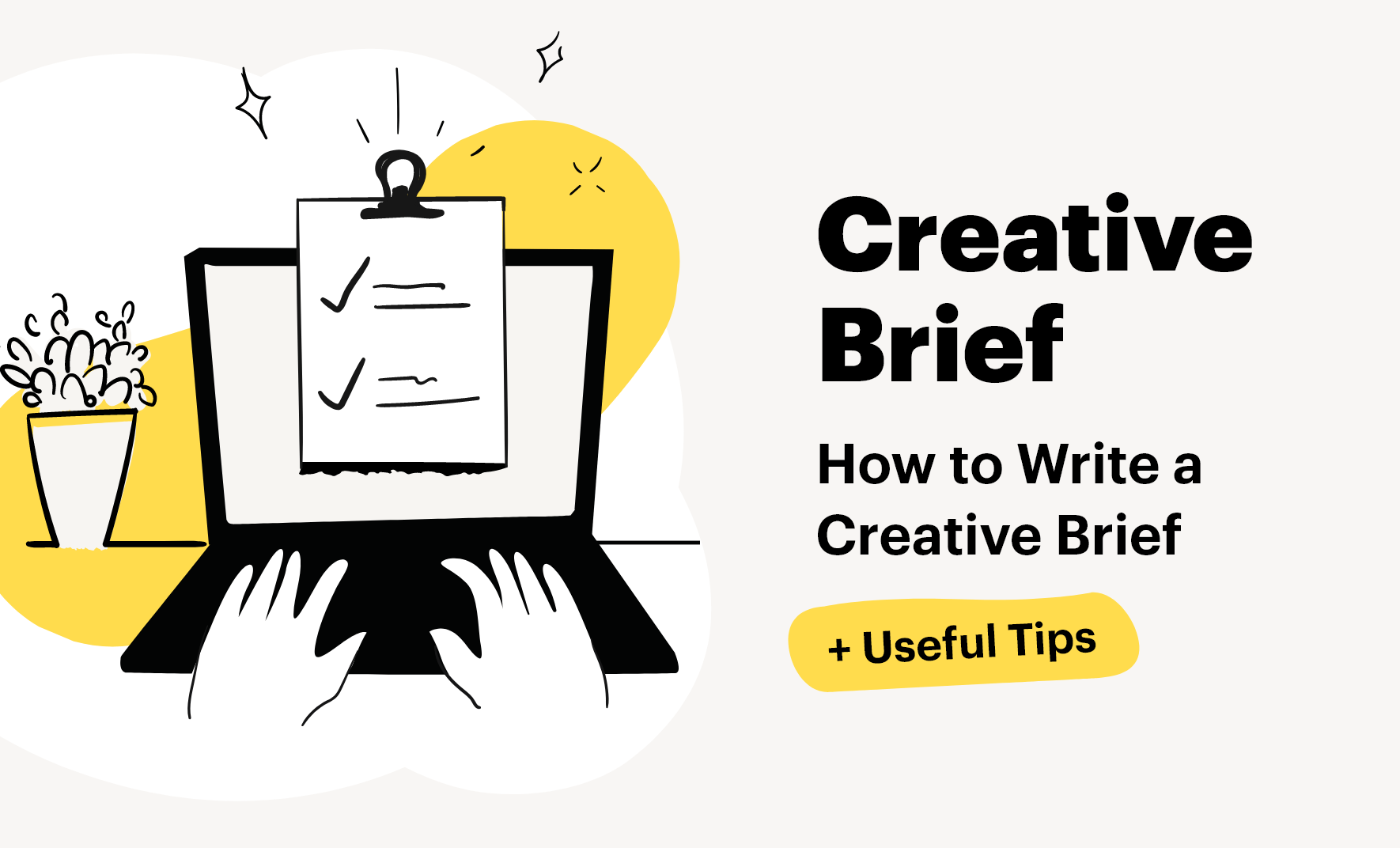 How to Write a Creative Brief + Useful Tips