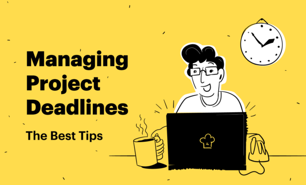 Managing Project Deadlines